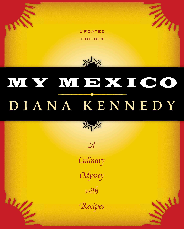 My Mexico By Kennedy, Diana