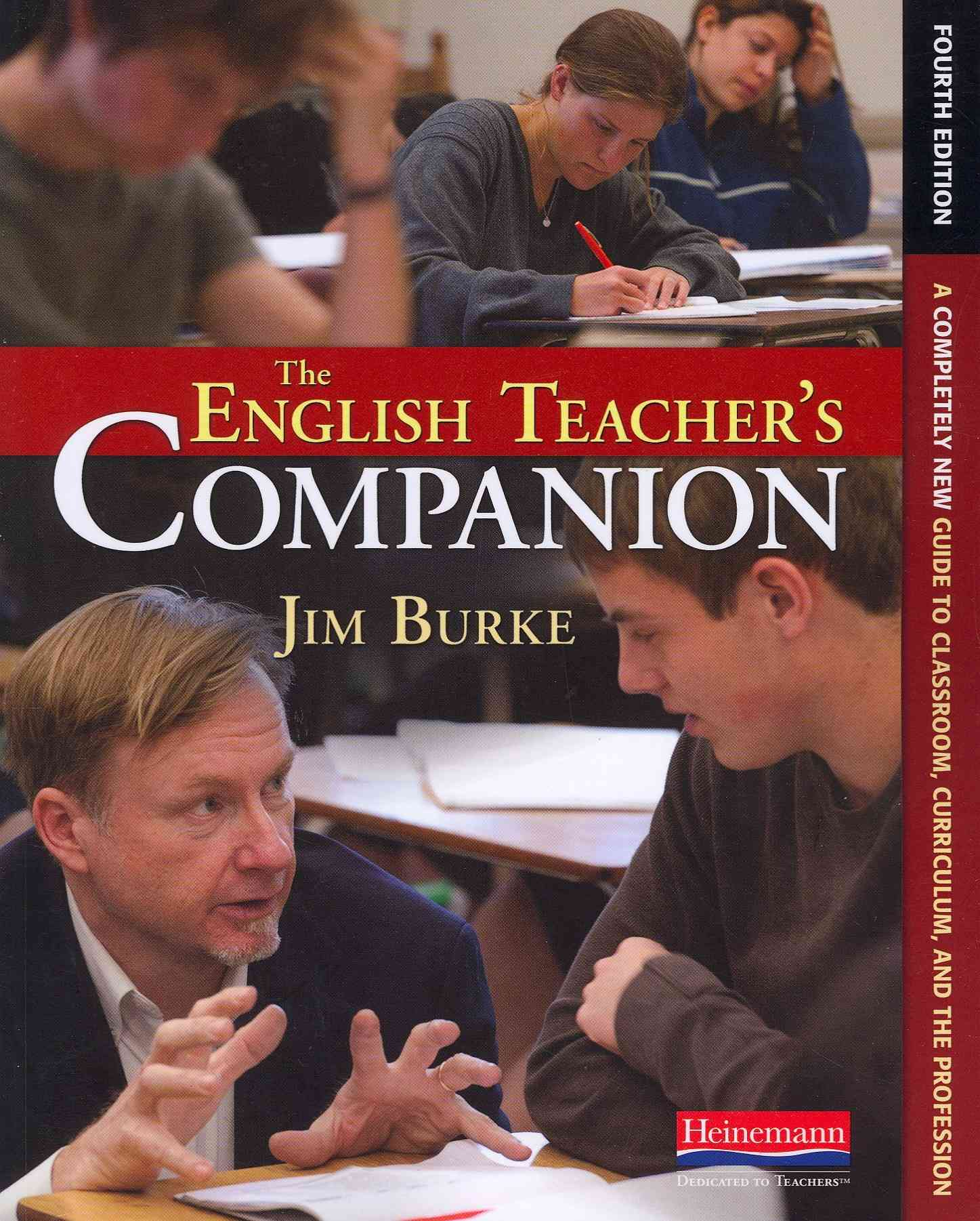 The English Teacher's Companion, Fourth Edition By Burke, Jim